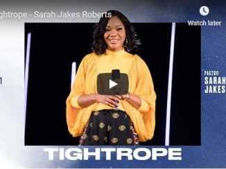 Pastor Sarah Jakes Roberts Sermon - Tightrope