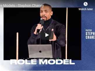 Pastor Stephon Chaney Sermon - Role Models
