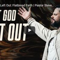 Pastor Steven Furtick Sermon - What God Left Out - Flatbread Faith