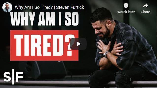Pastor Steven Furtick Sermon - Why Am I So Tired?