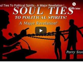 Perry Stone Message - Soul Ties To Political Spirits - A Major Revelation
