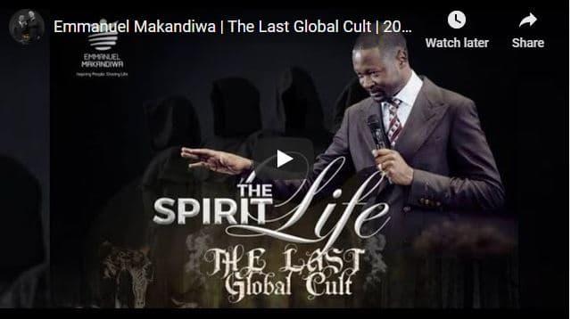 Prophet Emmanuel Makandiwa Sermon - The Last Global Cult