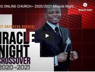 Prophet Shepherd Bushiri Crossover Service December 31 2020