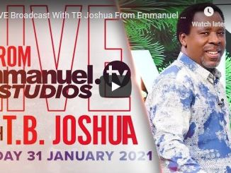 Prophet TB Joshua Sunday Live Service January 31 2021
