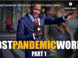 Prophet Uebert Angel Sermon - Post Pandemic World - Part 1
