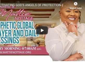 Prophetess Mattie Nottage - Activating God Angels Of Protection