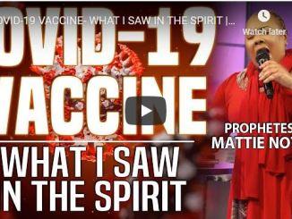 Prophetess Mattie Nottage - Covid-19 Vaccine - What I Saw In The Spirit