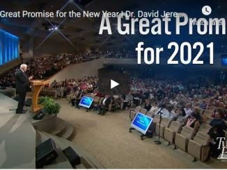 David Jeremiah Sermon - A Great Promise For 2021