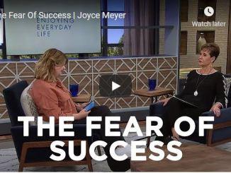 Joyce Meyer Message - The Fear Of Success