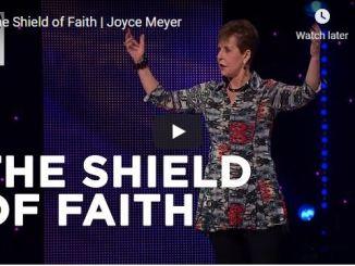 Joyce Meyer Message - The Shield of Faith