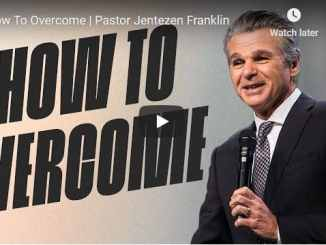 Pastor Jentezen Franklin Sermon - How To Overcome