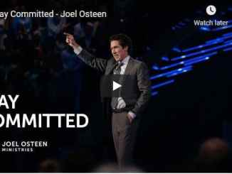 Pastor Joel Osteen Sermon - Stay Committed