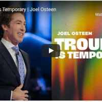 Pastor Joel Osteen Sermon - Trouble Is Temporary