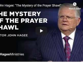 Pastor John Hagee Sermon - The Mystery of the Prayer Shawl
