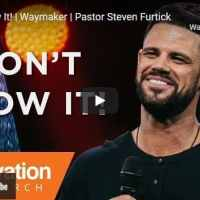 Pastor Steven Furtick Sermon - Don't Blow It!