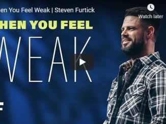 Pastor Steven Furtick Sermon - When You Feel Weak