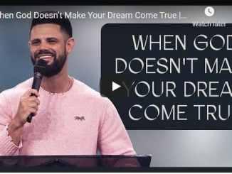 Steven Furtick Sermon - When God Doesn't Make Your Dream Come True