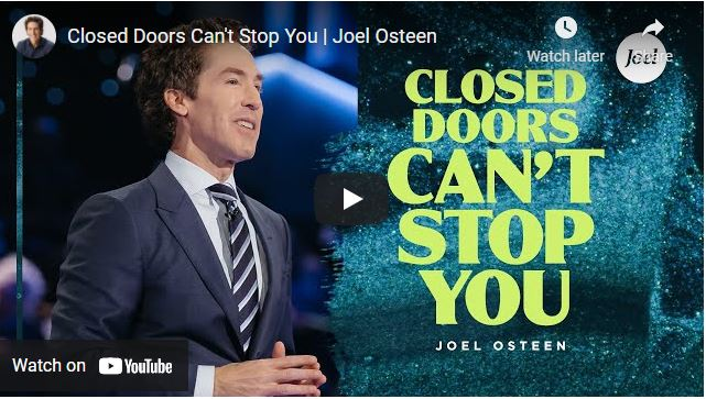 Joel Osteen Message - Closed Doors Can't Stop You