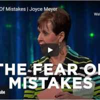 Joyce Meyer Message - The Fear Of Mistakes