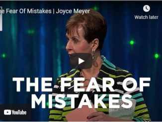 Joyce Meyer Message - The Fear Of Mistakes