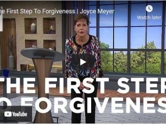 Joyce Meyer Message - The First Step To Forgiveness