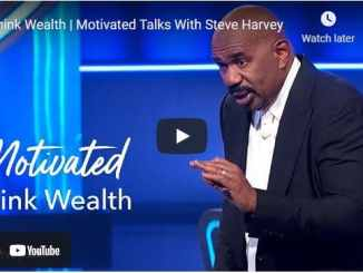 Motivated Talks With Steve Harvey - Think Wealth