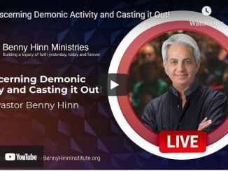 Pastor Benny Hinn - Discerning Demonic Activity and Casting it Out!