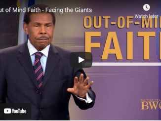 Pastor Bill Winston Sermon - Out of Mind Faith - Facing the Giants