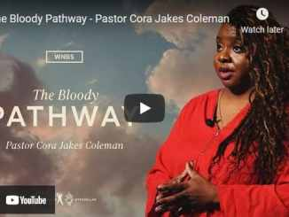 Pastor Cora Jakes Coleman - The Bloody Pathway