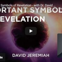 Pastor David Jeremiah Sermon - Important Symbols of Revelation