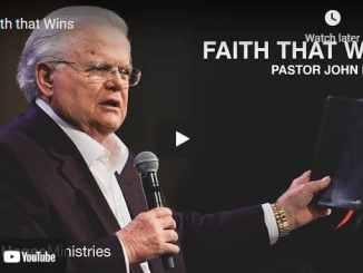 Pastor John Hagee Sermon - Faith that Wins