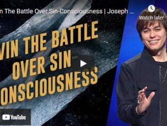 Pastor Joseph Prince - Win The Battle Over Sin-Consciousness