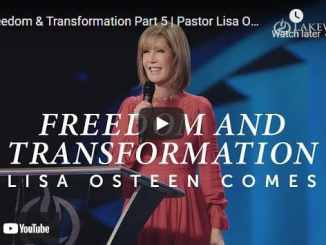 Pastor Lisa Osteen Comes Message - Freedom & Transformation