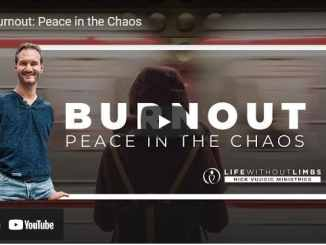 Pastor Nick Vujicic - Burnout: Peace in the Chaos | Life Without Limbs