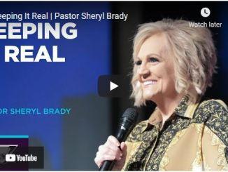 Pastor Sheryl Brady Sermon - Keeping It Real