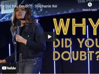 "Pastor Stephanie Ike Sermon - ""Why Did You Doubt?"""