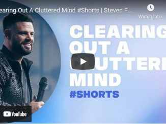 Pastor Steven Furtick Sermon - Clearing Out A Cluttered Mind