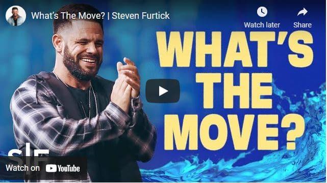 Pastor Steven Furtick Sermon - What's The Move?