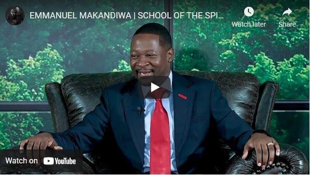 Prophet Emmanuel Makandiwa - School Of The Spirit