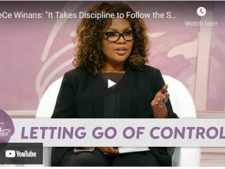 Better Together TV: CeCe Winans - It Takes Discipline to Follow the Spirit