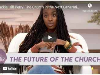 Better Together TV & Jackie Hill Perry - The Church in the Next Generation