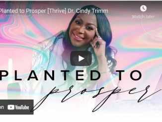 Dr. Cindy Trimm Sermon - Planted to Prosper