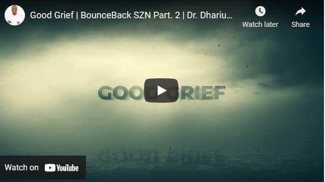 Dr. Dharius Daniels Message - Good Grief