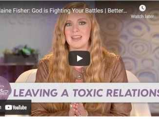 Elaine Fisher - God is Fighting Your Battles