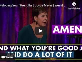 Joyce Meyer - Developing Your Strengths