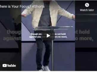 Pastor Craig Groeschel Message - Where is Your Focus