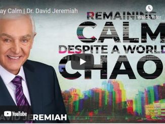 Pastor David Jeremiah Sunday Sermon April 11 2021