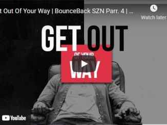 Pastor Dharius Daniels - Get Out Of Your Way - BounceBack