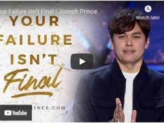 Pastor Joseph Prince Sermon - Your Failure Isn't Final
