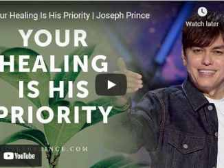 Pastor Joseph Prince Sermon - Your Healing Is His Priority